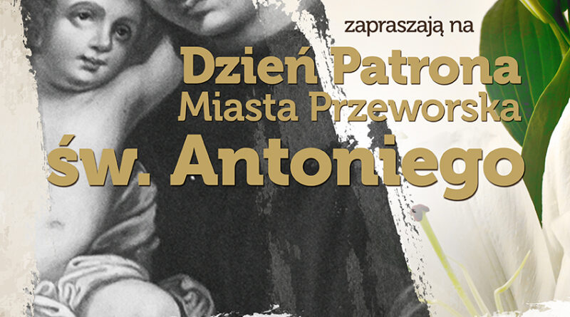 Dzień Patrona Miasta Przeworska – św. Antoniego